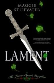 Lament: The Faerie Queen's Deception (Books of Faerie #1)