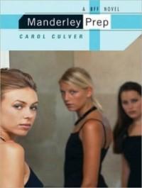 Manderley Prep (BFF #1)