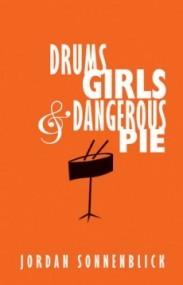 Drums, Girls & Dangerous Pie (Drums, Girls & Dangerous Pie #1)