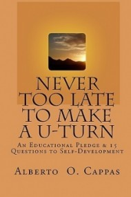 Never Too Late to Make a U-Turn: An Educational Pledge & 15 Questions to Self-Development
