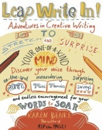 Leap Write In!: Adventures in Creative Writing