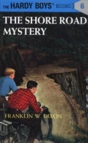 The Shore Road Mystery (The Hardy Boys #6)