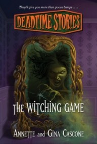 The Witching Game (Deadtime Stories Book 2)