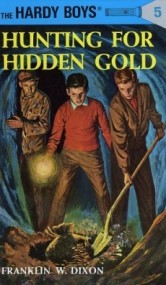 Hunting for Hidden Gold (The Hardy Boys #5)