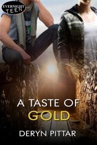 A Taste of Gold