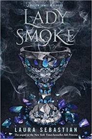 Lady Smoke (Ash Princess, #2)
