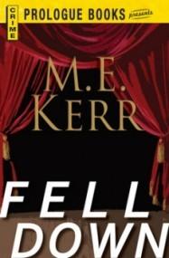 Fell Down (Fell #3)