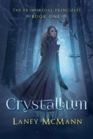 CRYSTALLUM (Primordial Principles #1)