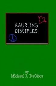 Kaurlin's Disciples
