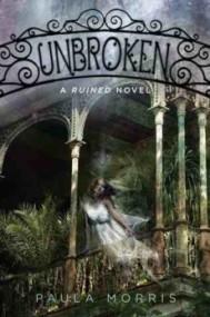 Unbroken (Ruined #2)