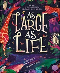 As Large as Life: The Scale of Creatures Great and Small, Short and Tall