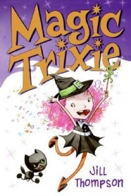 Magic Trixie (Magic Trixie #1)