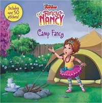 Fancy Nancy: Camp Fancy