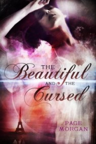 The Beautiful and the Cursed (The Dispossessed #1)