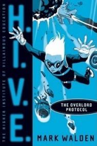 The Overlord Protocol (H.I.V.E. #2)