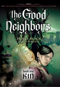 Kin (The Good Neighbors #1)