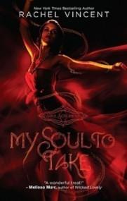 My Soul to Take (Soul Screamers #1)