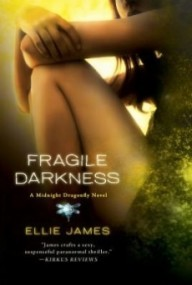 Fragile Darkness (Midnight Dragonfly #3)