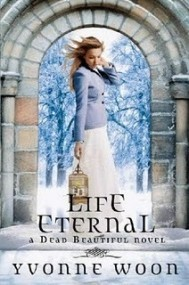 Life Eternal (Dead Beautiful #2)