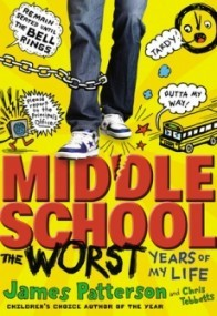 Middle School: The Worst Years of My Life (Middle School #1)
