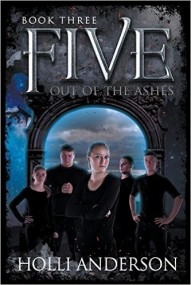 FIVE:Out of the Ashes