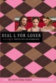 Dial L for Loser (The Clique #6)