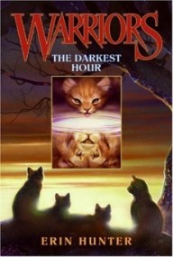 The Darkest Hour (Warriors #6)