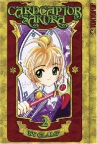 Cardcaptor Sakura: Master of the Clow, Volume 2 (Cardcaptor Sakura #2)