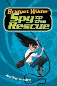 Bridget Wilder #2: Spy to the Rescue
