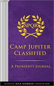 The Trials of Apollo: Camp Jupiter Classified: A Probatio's Journal