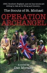 The Scouts of St. Michael OPERATION ARCHANGEL