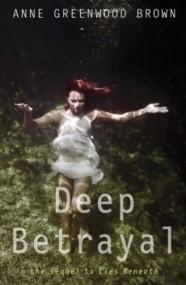Deep Betrayal (Lies Beneath #2)
