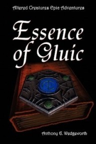 Essence of Gluic (Altered Creatures)