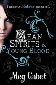 Mean Spirits & Young Blood (The Mediator #3-4)