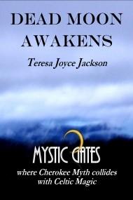 Dead Moon Awakens (Mystic Gates Series #1)