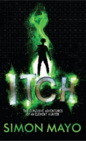 Itch: The Explosive Adventures of an Element Hunter