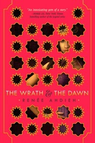 The Wrath and the Dawn (The Wrath and the Dawn #1)