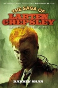 Brothers to the Death (The Saga of Larten Crepsley #4)
