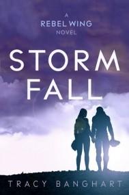 Storm Fall (Rebel Wing #2)