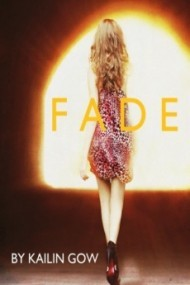 Fade (Fade Series #1)