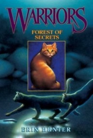 Forest of Secrets (Warriors #3)