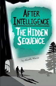 After Intelligence: The Hidden Sequence