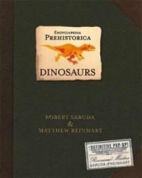 Dinosaurs: Encyclopedia Prehistorica