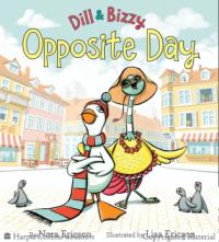 Dill & Bizzy: Opposite Day