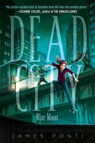 Blue Moon (Dead City #2)