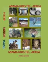 ANANIA GOES TO....AFRICA