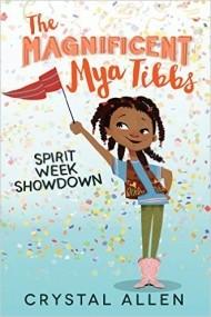 The Magnificent Mya Tibbs (Spirit Week Showdown)