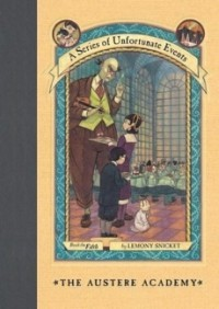 The Austere Academy (A Series of Unfortunate Events #5)