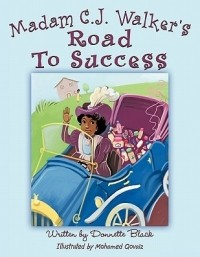 Madame CJ Walker's Road to Success