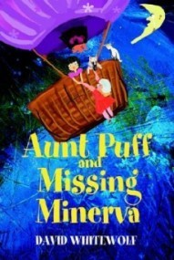 Aunt Puff and Missing Minerva